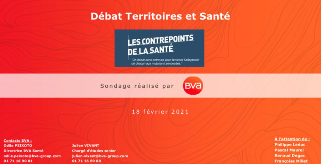 Sondage BVA Santé pour les Contrepoints_Territoires et Santé_18 février 2021