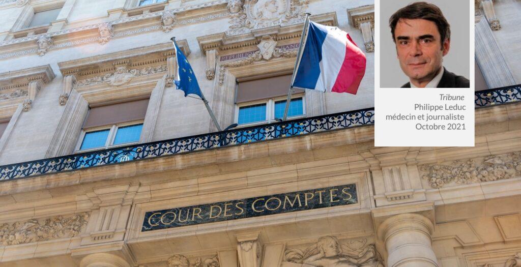 Veille Acteurs Santé_Cour des comptes_Tribune-Philippe-Leduc_Octobre-2021_Site